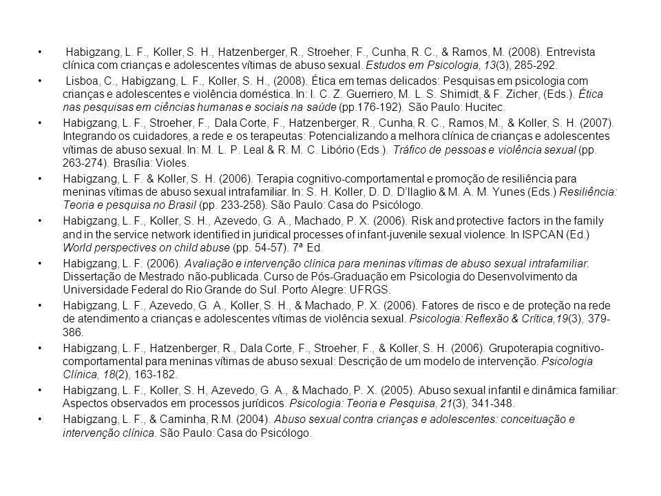 Habigzang, L. F. , Koller, S. H. , Hatzenberger, R. , Stroeher, F