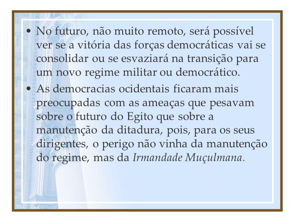 No futuro, não muito remoto, será possível ver se a vitória das forças democráticas vai se consolidar ou se esvaziará na transição para um novo regime militar ou democrático.