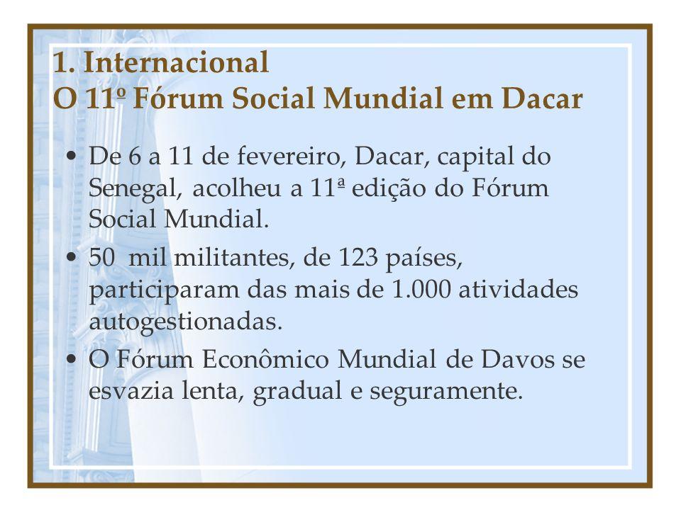 1. Internacional O 11º Fórum Social Mundial em Dacar