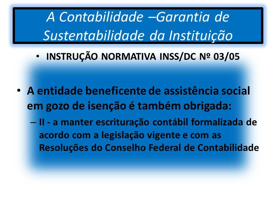 A Contabilidade –Garantia de Sustentabilidade da Instituição