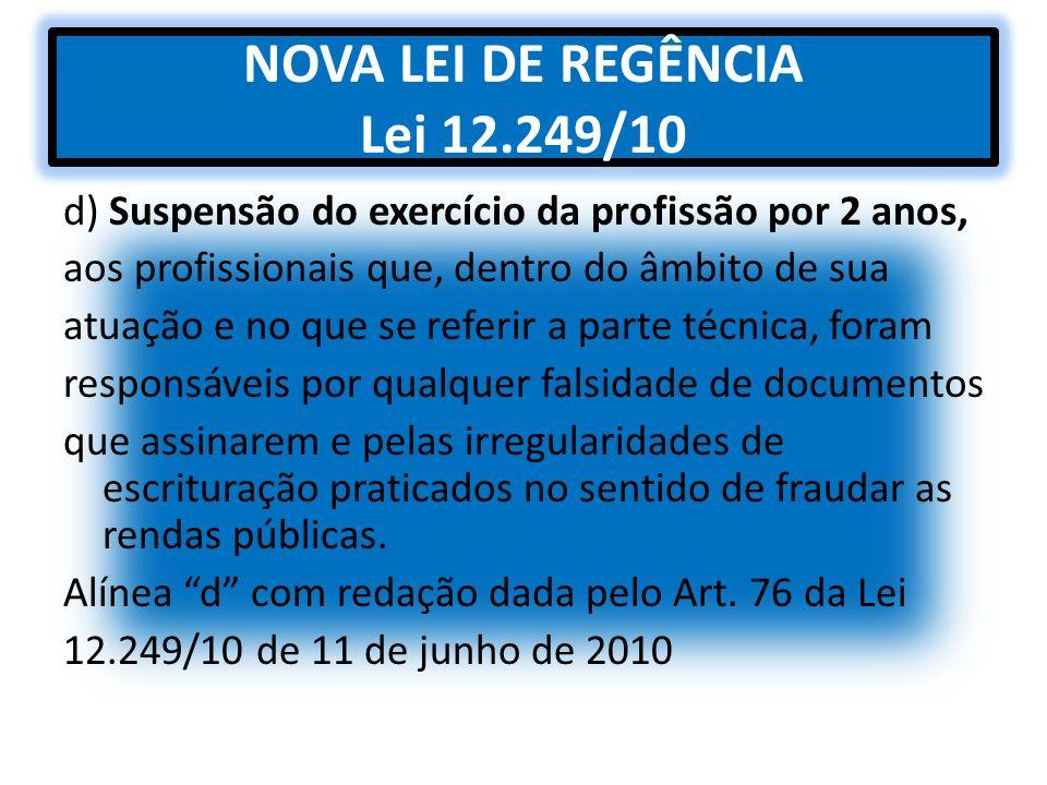 NOVA LEI DE REGÊNCIA Lei 12.249/10