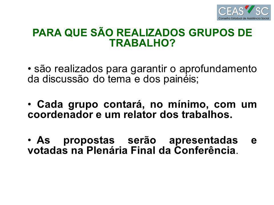 PARA QUE SÃO REALIZADOS GRUPOS DE TRABALHO
