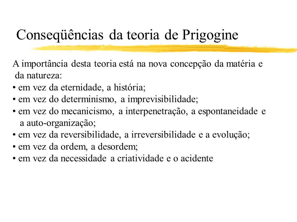 Conseqüências da teoria de Prigogine