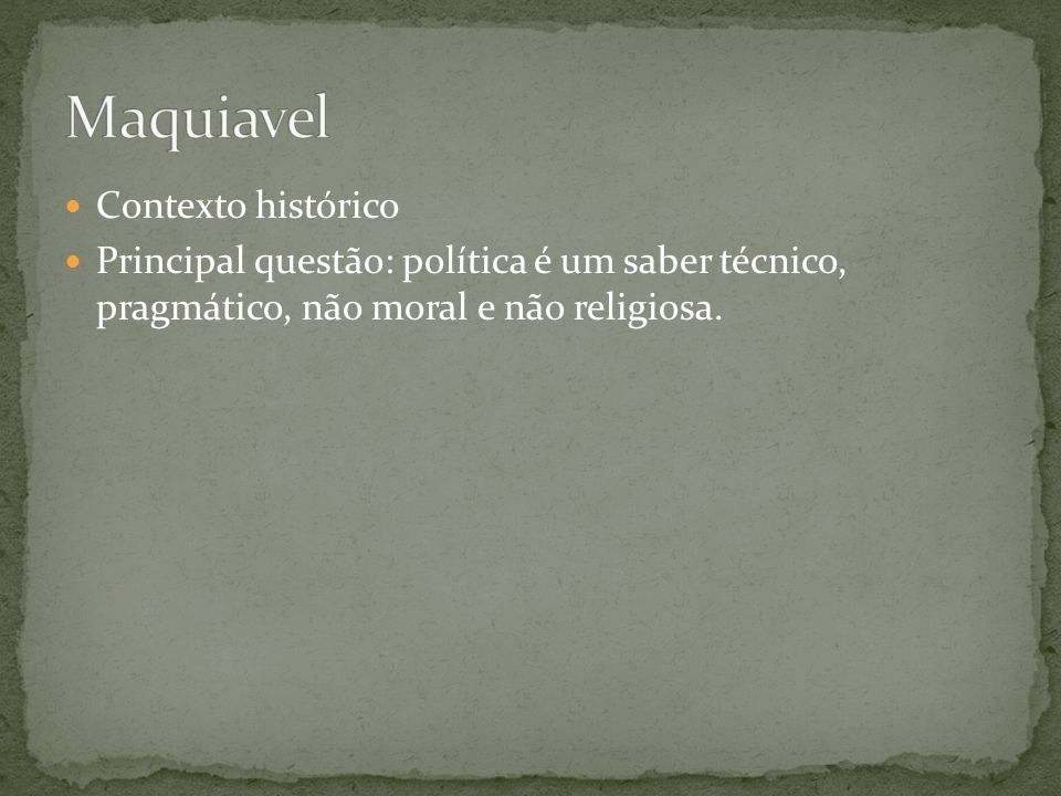 Maquiavel Contexto histórico