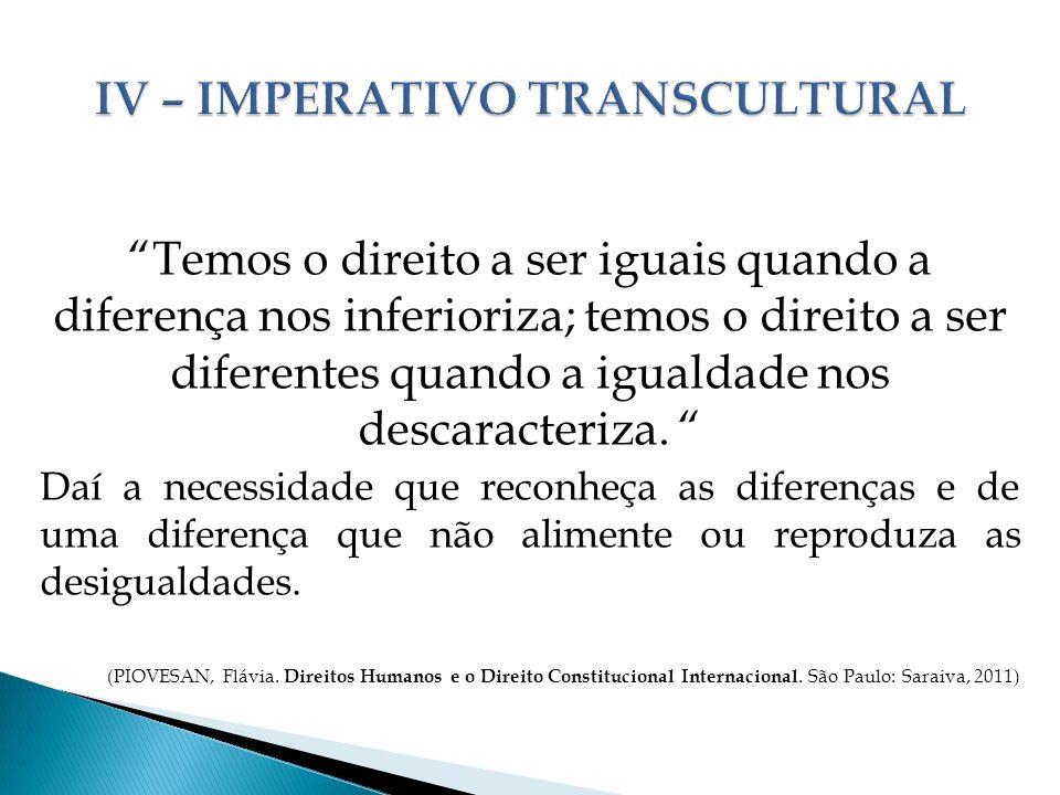IV – IMPERATIVO TRANSCULTURAL