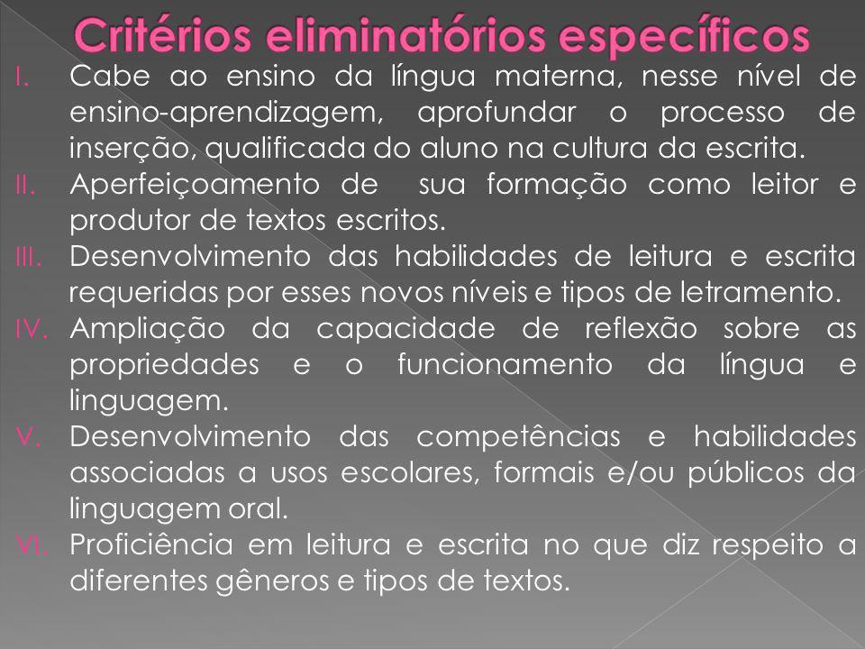 Critérios eliminatórios específicos
