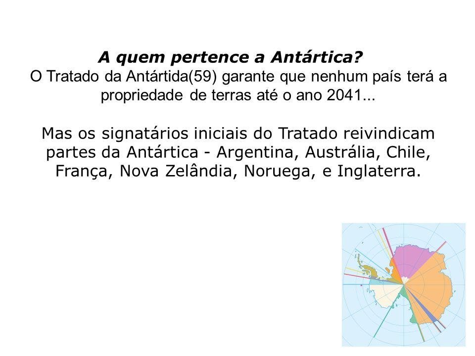 A quem pertence a Antártica