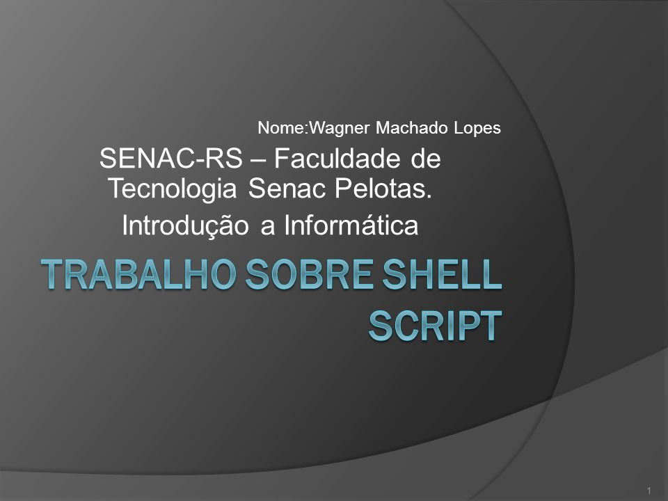 Trabalho sobre Shell Script