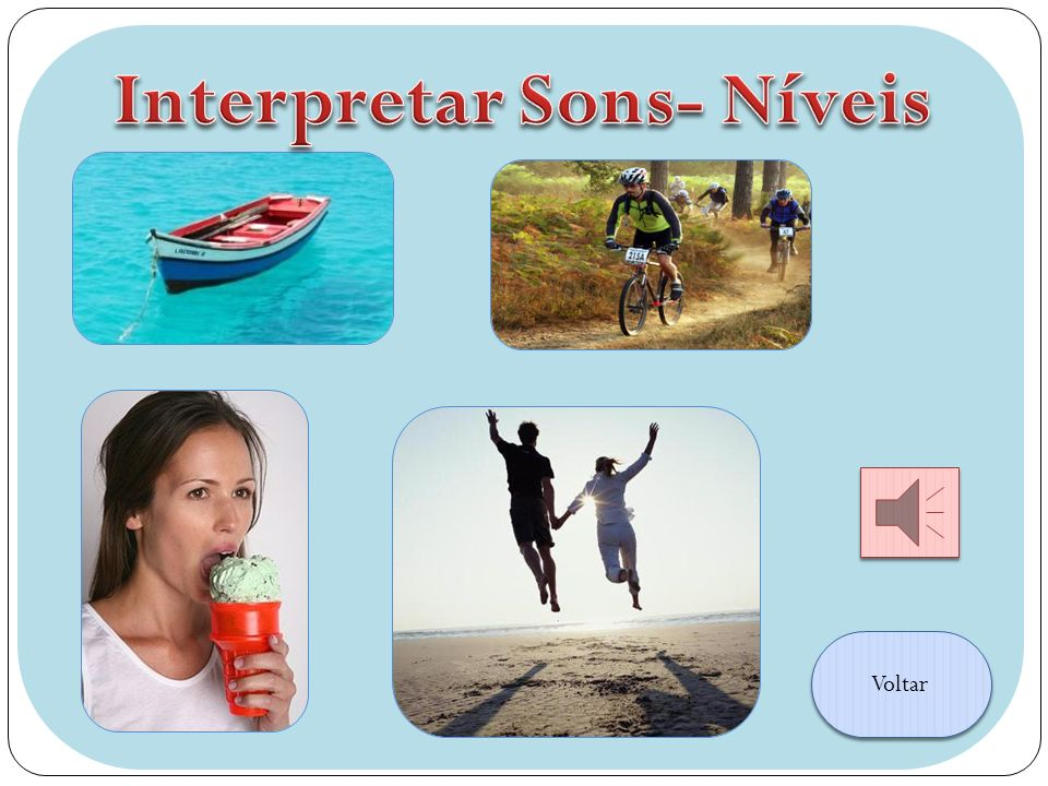 Interpretar Sons- Níveis