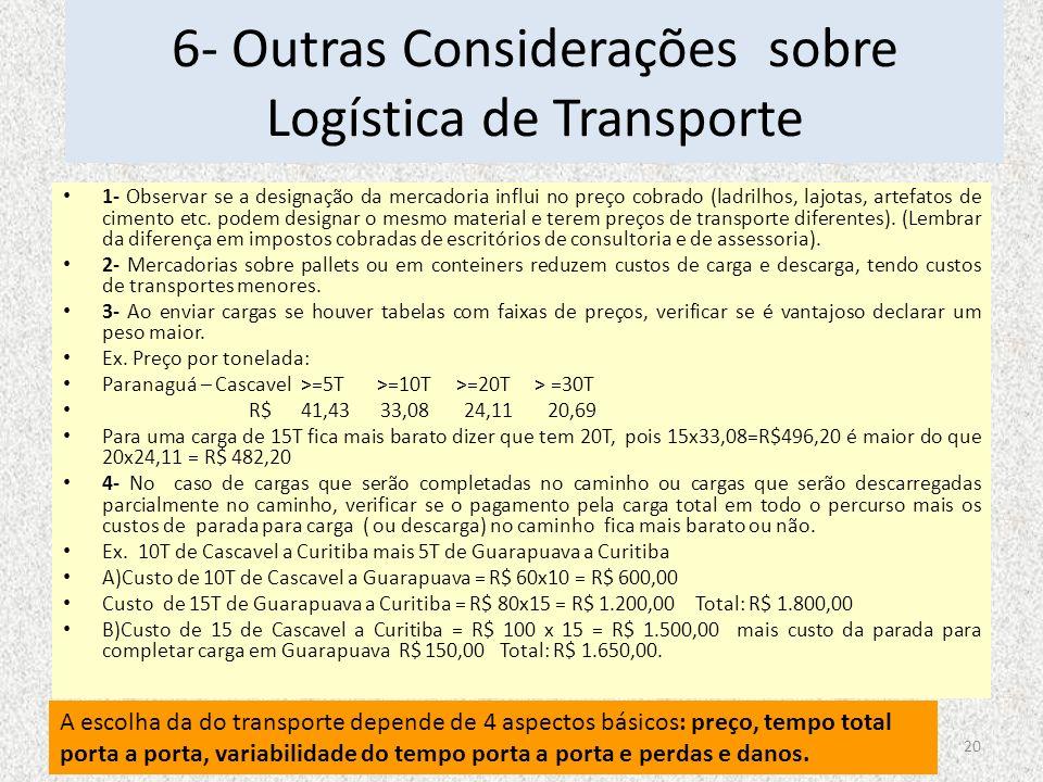 6- Outras Considerações sobre Logística de Transporte