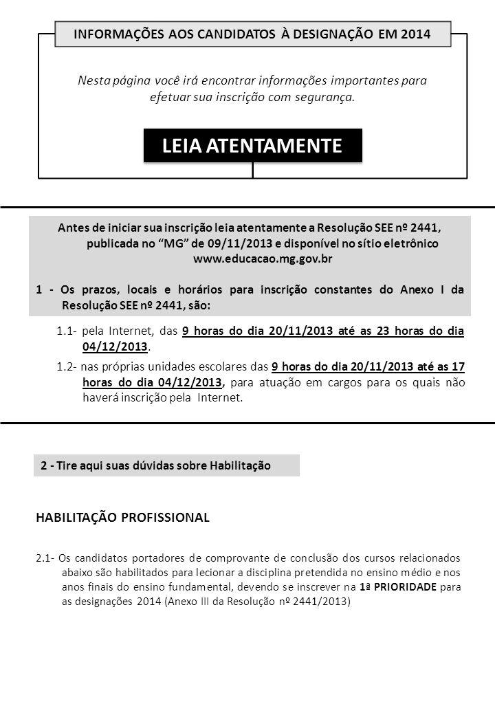 INFORMAÇÕES AOS CANDIDATOS À DESIGNAÇÃO EM 2014