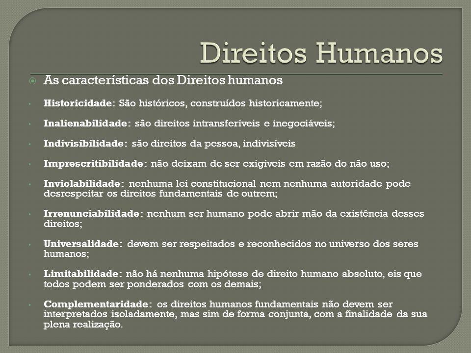 Direitos Humanos As características dos Direitos humanos