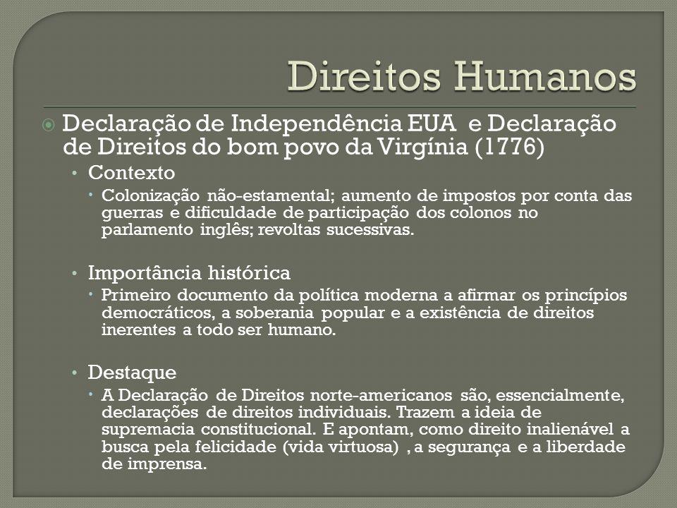 Direitos Humanos Declaração de Independência EUA e Declaração de Direitos do bom povo da Virgínia (1776)