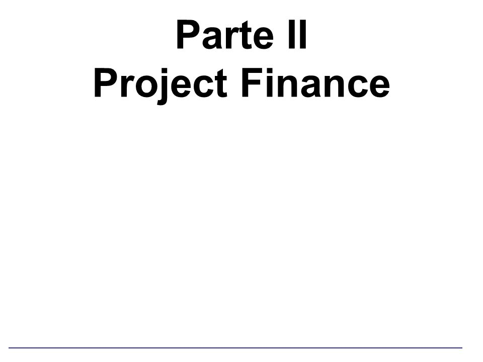 Parte II Project Finance