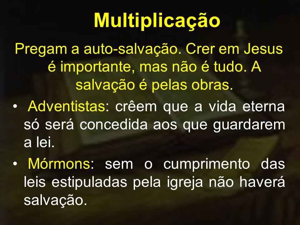 Pregam a auto-salvação. Crer em Jesus é importante, mas não é tudo