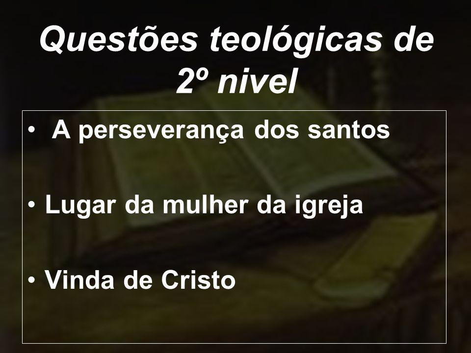 Questões teológicas de 2º nivel