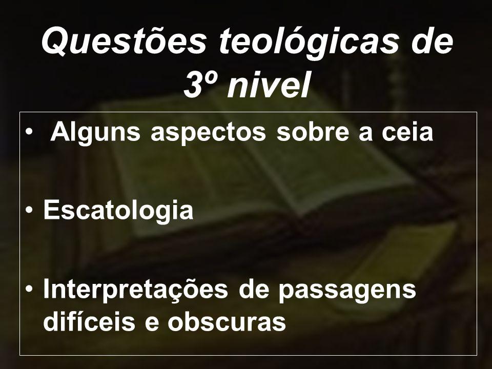 Questões teológicas de 3º nivel
