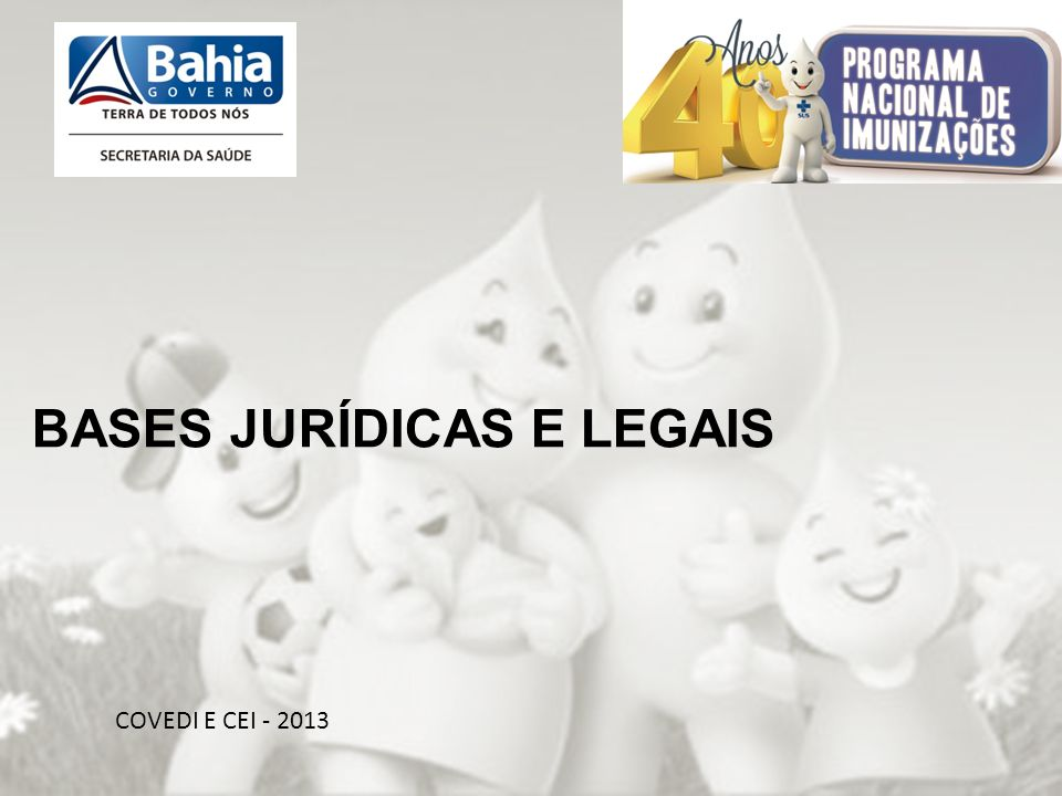 BASES JURÍDICAS E LEGAIS