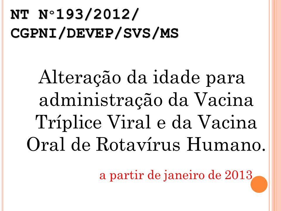 NT Nº193/2012/ CGPNI/DEVEP/SVS/MS