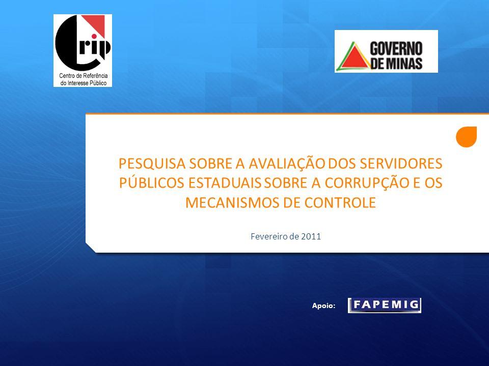PESQUISA SOBRE A AVALIAÇÃO DOS SERVIDORES PÚBLICOS ESTADUAIS SOBRE A CORRUPÇÃO E OS MECANISMOS DE CONTROLE