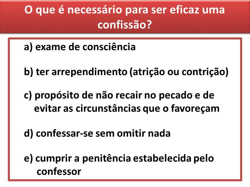 O que é necessário para ser eficaz uma confissão