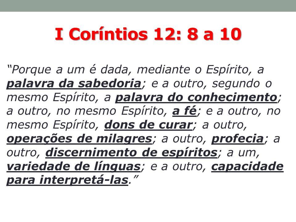 I Coríntios 12: 8 a 10