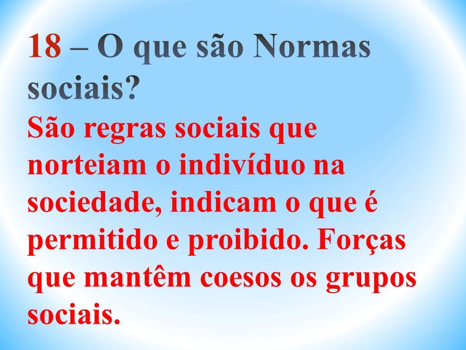 18 – O que são Normas sociais