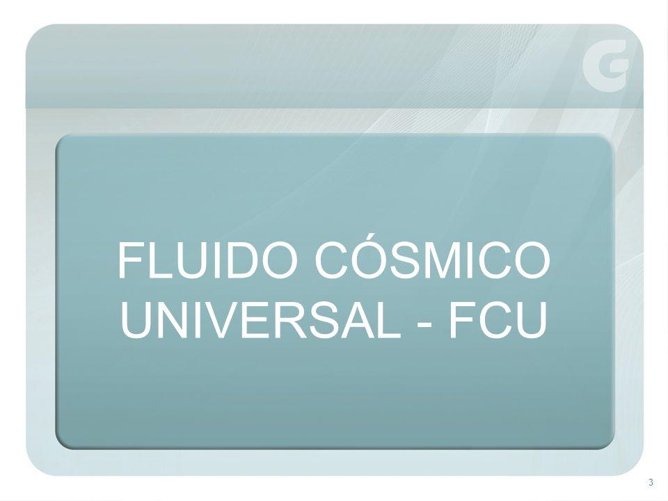 FLUIDO CÓSMICO UNIVERSAL - FCU