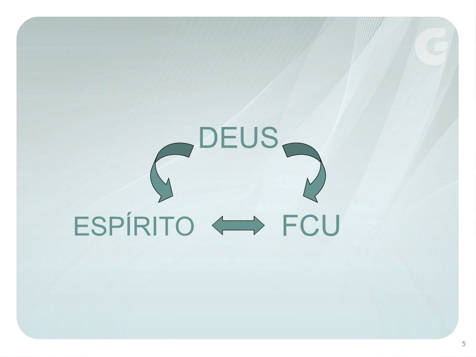 DEUS ESPÍRITO FCU