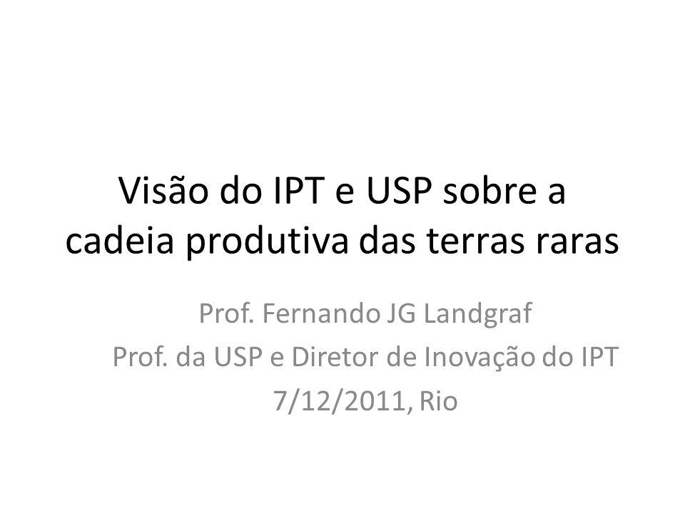 Visão do IPT e USP sobre a cadeia produtiva das terras raras