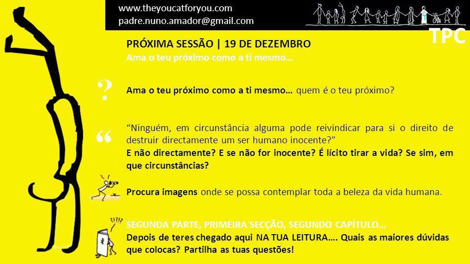 TPC TPC PRÓXIMA SESSÃO | 19 DE DEZEMBRO www.theyoucatforyou.com