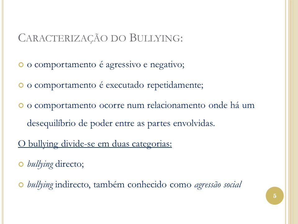 Caracterização do Bullying: