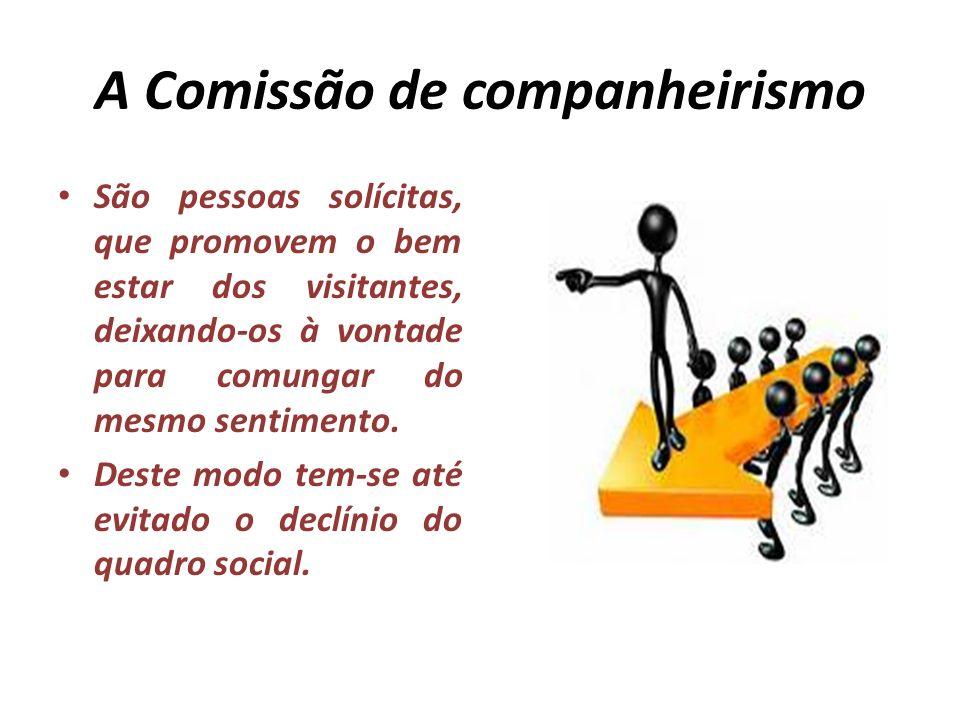 A Comissão de companheirismo