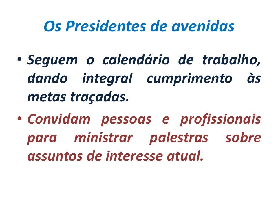 Os Presidentes de avenidas