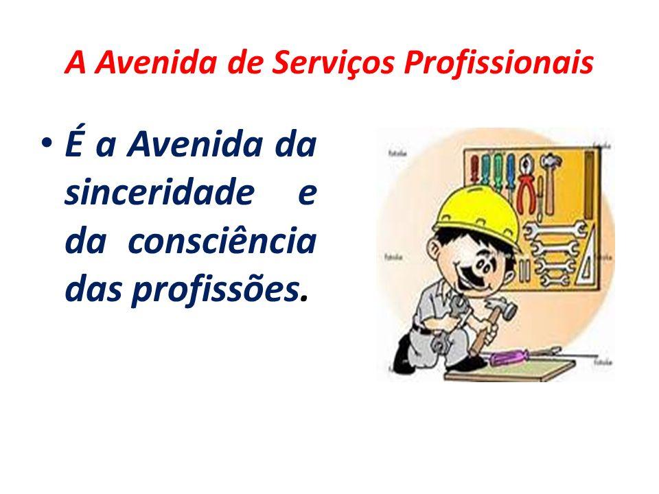 A Avenida de Serviços Profissionais