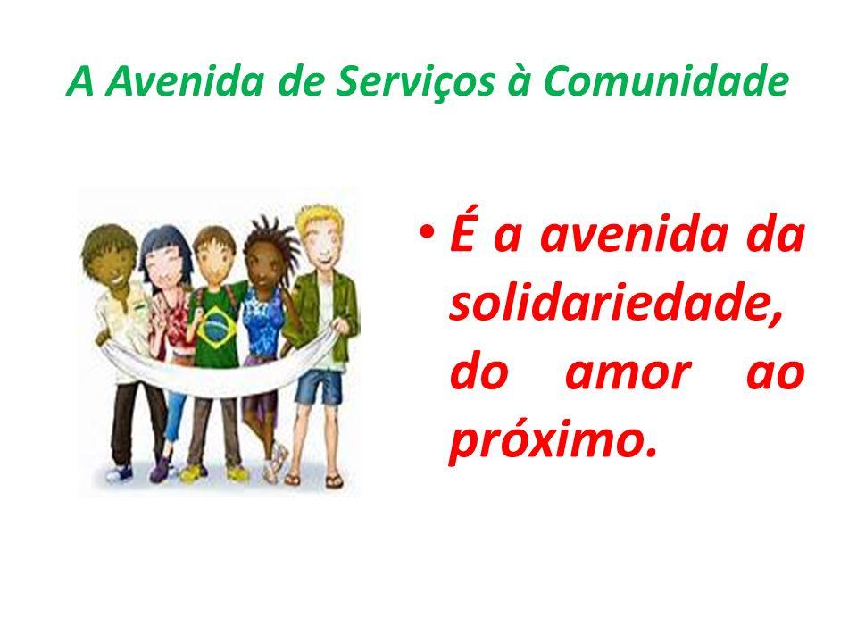 A Avenida de Serviços à Comunidade