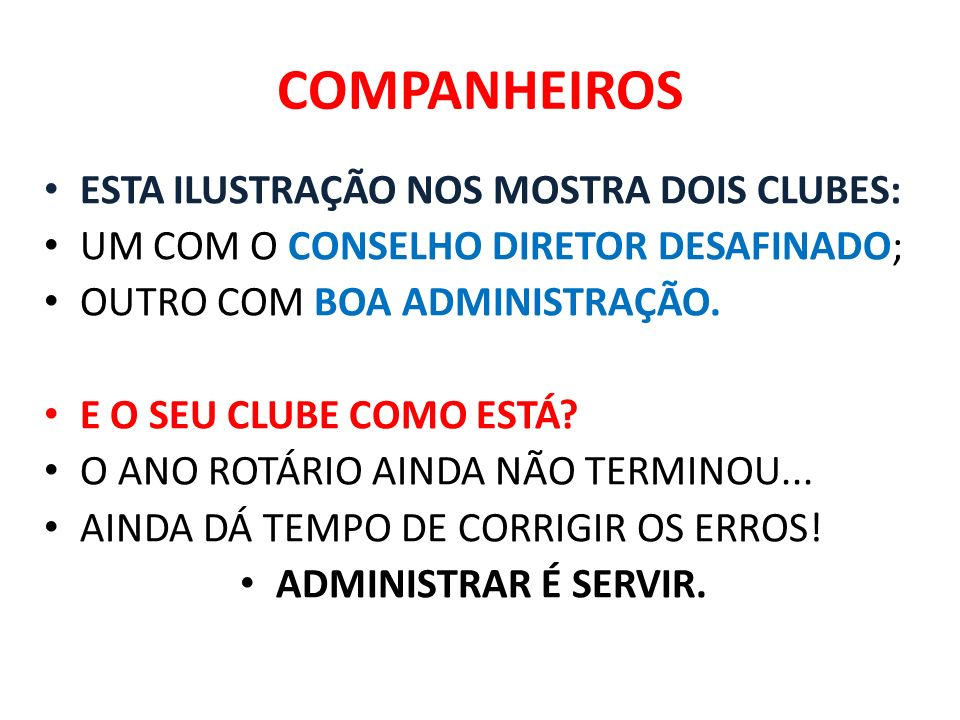 COMPANHEIROS ESTA ILUSTRAÇÃO NOS MOSTRA DOIS CLUBES: