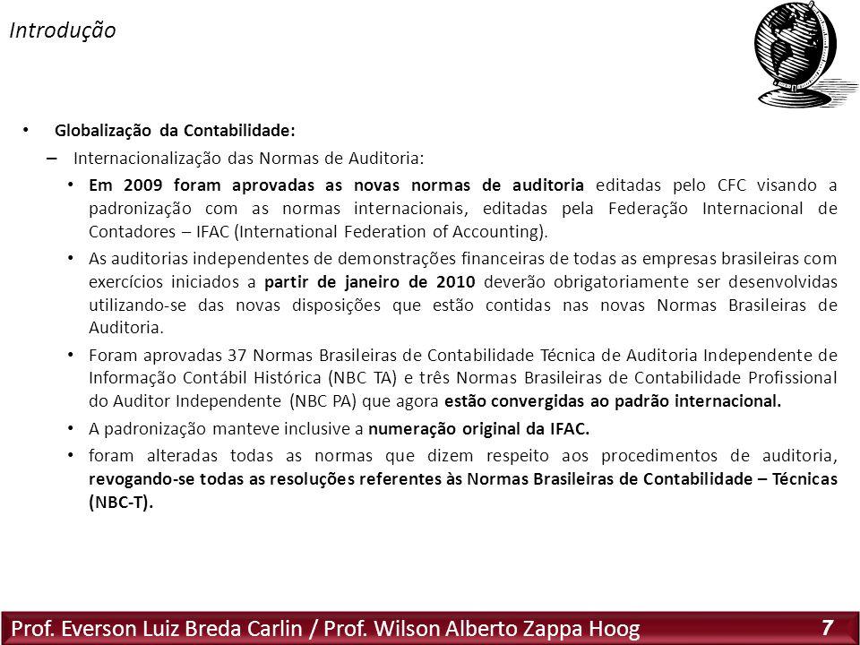 Introdução Características das Normas Internacionais: