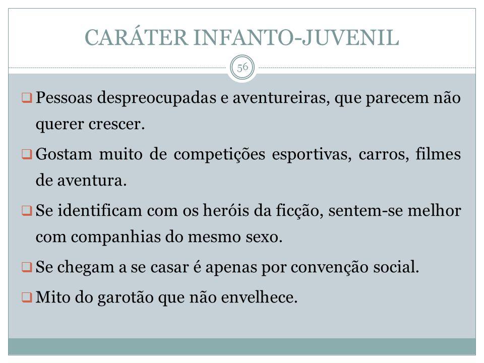 CARÁTER INFANTO-JUVENIL