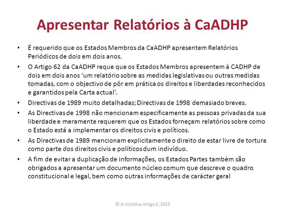 Apresentar Relatórios à CaADHP