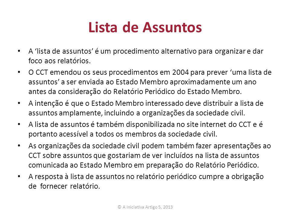 Lista de Assuntos A 'lista de assuntos' é um procedimento alternativo para organizar e dar foco aos relatórios.