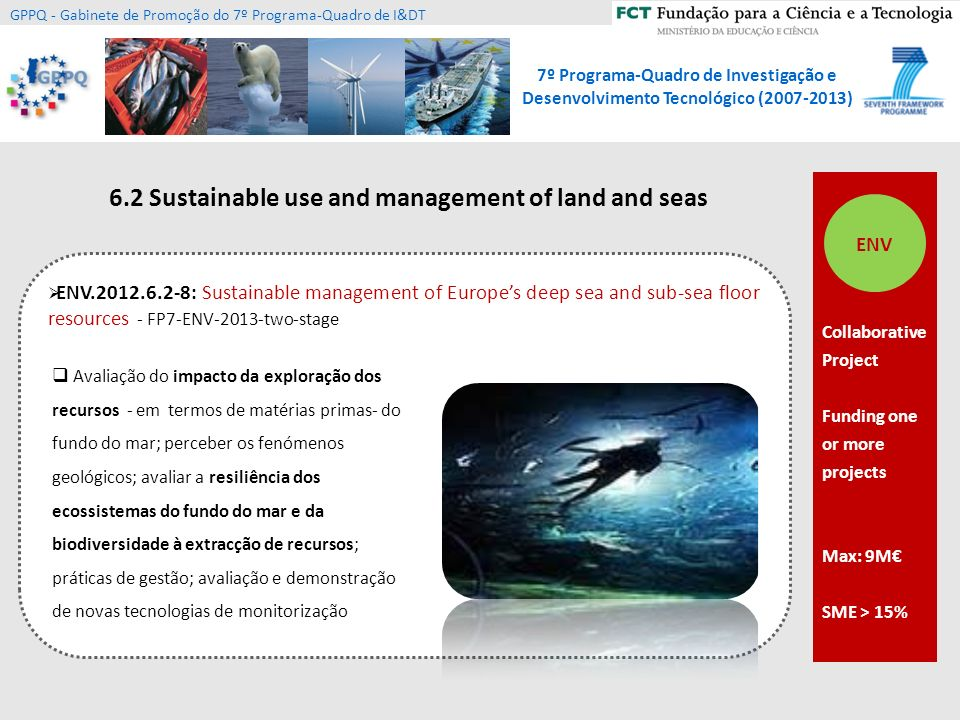 6.2 Sustainable use and management of land and seas