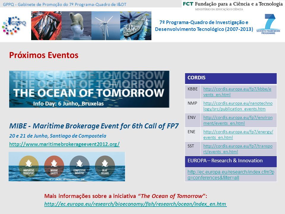 Próximos Eventos MIBE - Maritime Brokerage Event for 6th Call of FP7