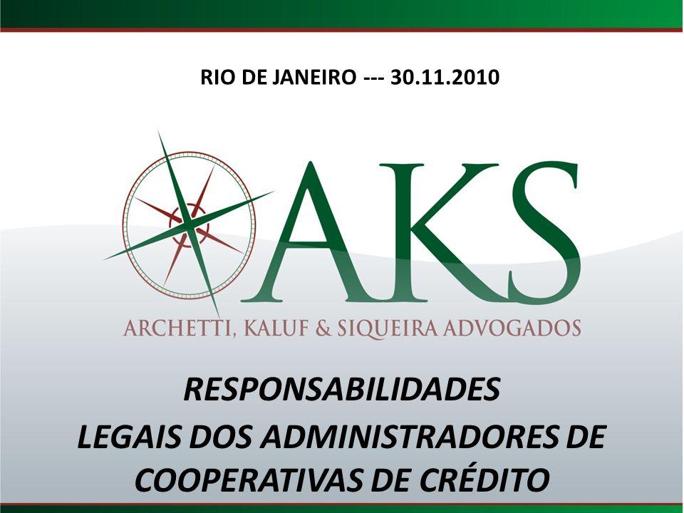 LEGAIS DOS ADMINISTRADORES DE COOPERATIVAS DE CRÉDITO