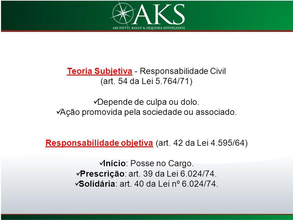Teoria Subjetiva - Responsabilidade Civil (art. 54 da Lei 5.764/71)