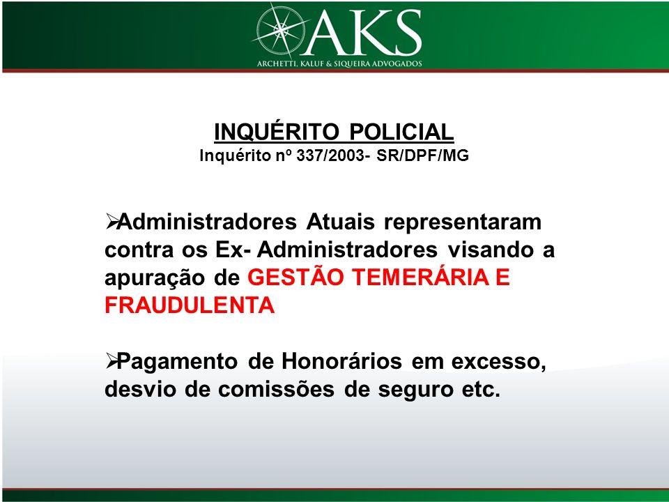 Inquérito nº 337/2003- SR/DPF/MG