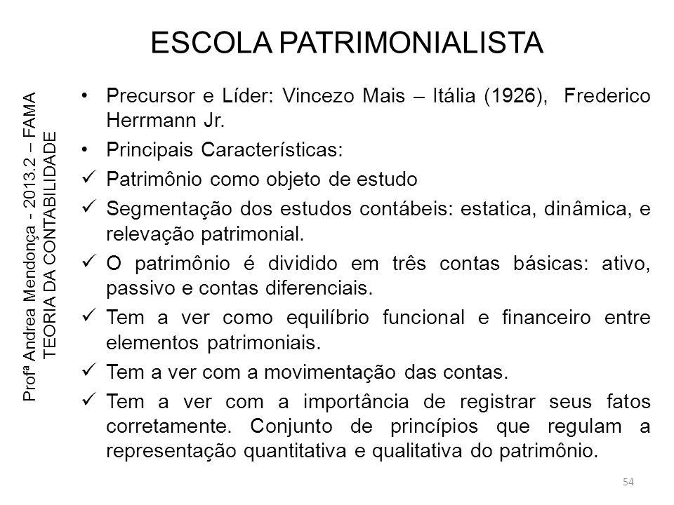 ESCOLA PATRIMONIALISTA