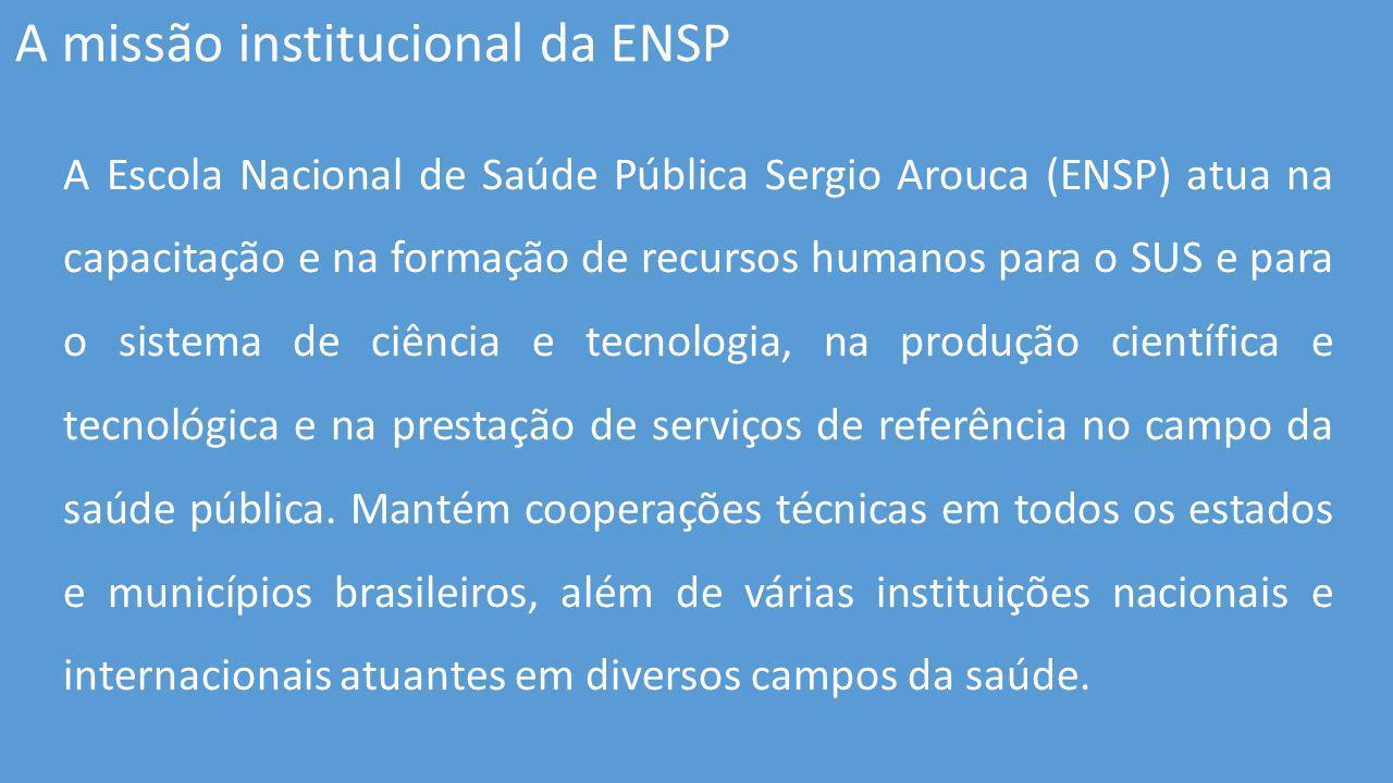 A missão institucional da ENSP