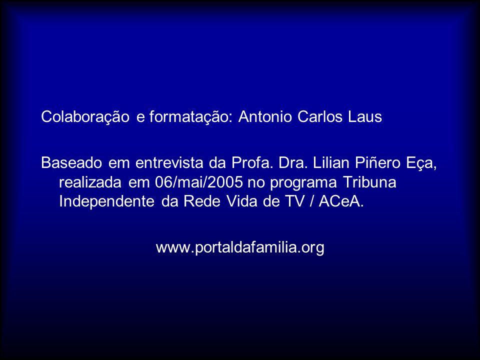 Colaboração e formatação: Antonio Carlos Laus