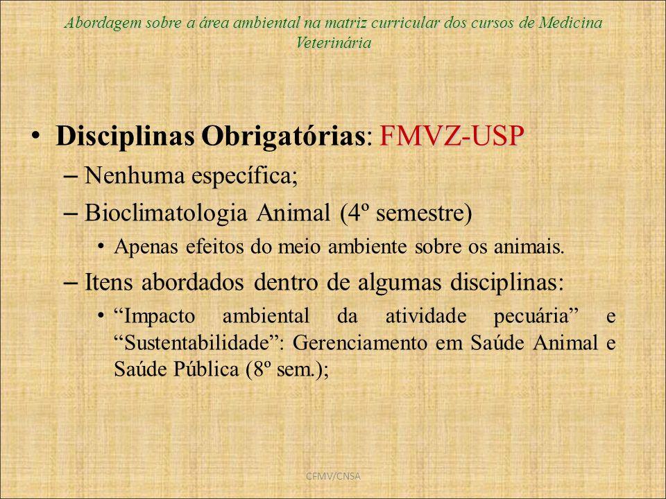 Disciplinas Obrigatórias: FMVZ-USP